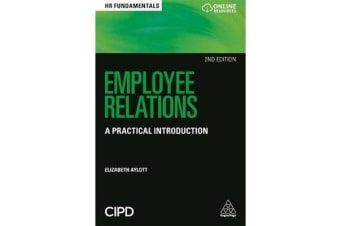 Employee Relations - A Practical Introduction