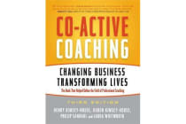 Co-Active Coaching - Changing Business, Transforming Lives