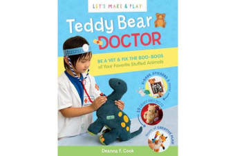 Teddy Bear Doctor - A Let's Make and Play Book