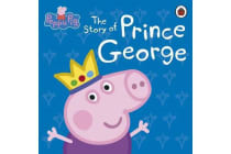 Peppa Pig - The Story of Prince George