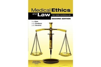 Medical Ethics and Law - The Core Curriculum