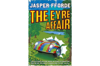 The Eyre Affair - Thursday Next Book 1