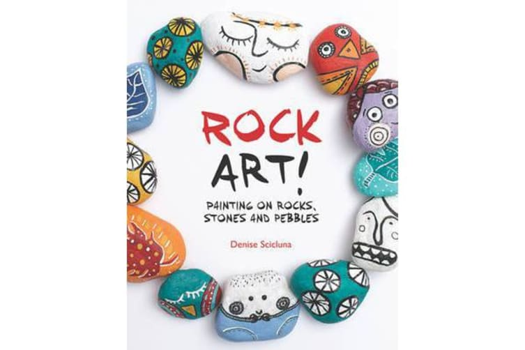 Rock Art! - Painting on Rocks, Stones and Pebbles