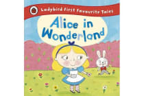 Alice in Wonderland - Ladybird First Favourite Tales