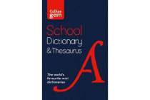 Collins Gem School Dictionary & Thesaurus - Trusted Support for Learning, in a Mini-Format