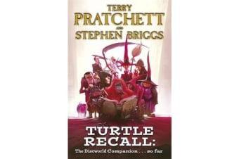 Turtle Recall - The Discworld Companion . . . So Far