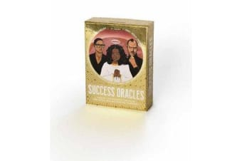Success Oracles - Career and Business Tips from the Good, the Bad, and the Visionary