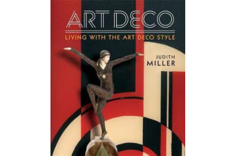 Miller's Art Deco - Living with the Art Deco Style