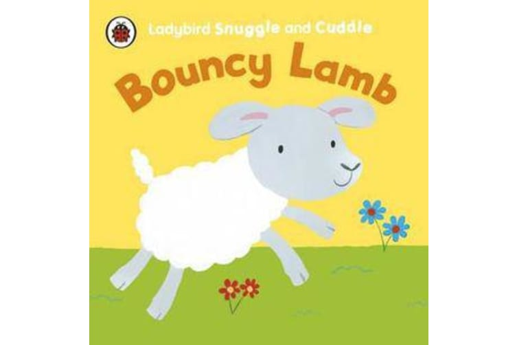 Ladybird Snuggle and Cuddle - Bouncy Lamb