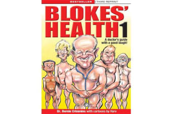 Blokes' Health 1 - A doctors guide with a good laugh!