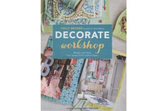 Decorate Workshop - Design and Style Your Space in 8 Creative Steps