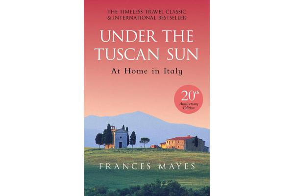 Under The Tuscan Sun - Anniversary Edition