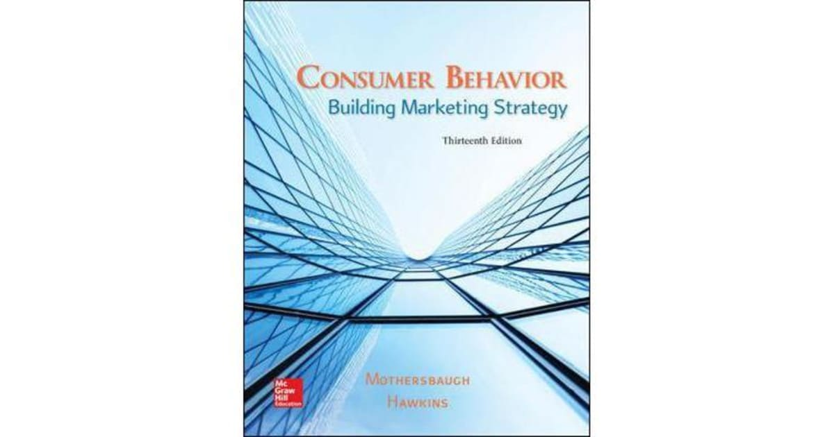 consumer behaviour and marketing strategy Watch this lesson to find out how marketers can use predictions about our behavior to create a strategy that helps them reach out to us and.