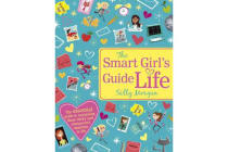 The Smart Girl's Guide to Life