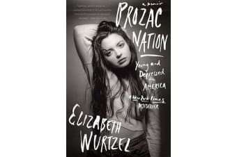 Prozac Nation - Young and Depressed in America