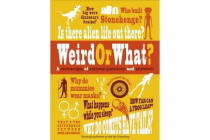 Weird or What? - A Cornucopia of Curious Questions and Answers!