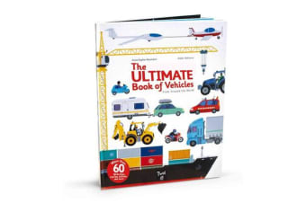 The Ultimate Book of Vehicles - From Around the World