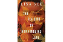 The Tea Girl of Hummingbird Lane - A Novel