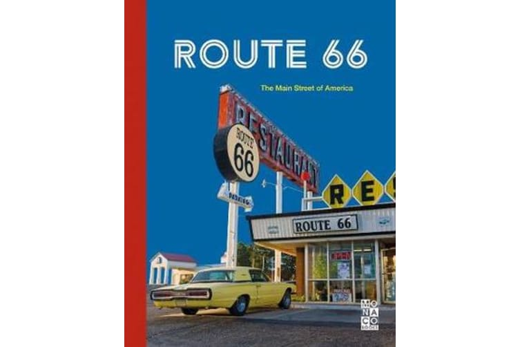 Route 66 - The Main Street of America