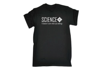 123T Funny Tee - Science It Doesnt Care What You Believe - (Large Black Mens T Shirt)