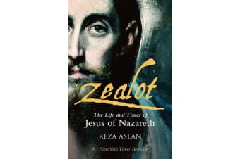 Zealot - The Life and Times of Jesus of Nazareth