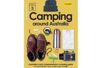 Camping Around Australia 3rd ed. - Australia's Most Comprehensive Camping Guide