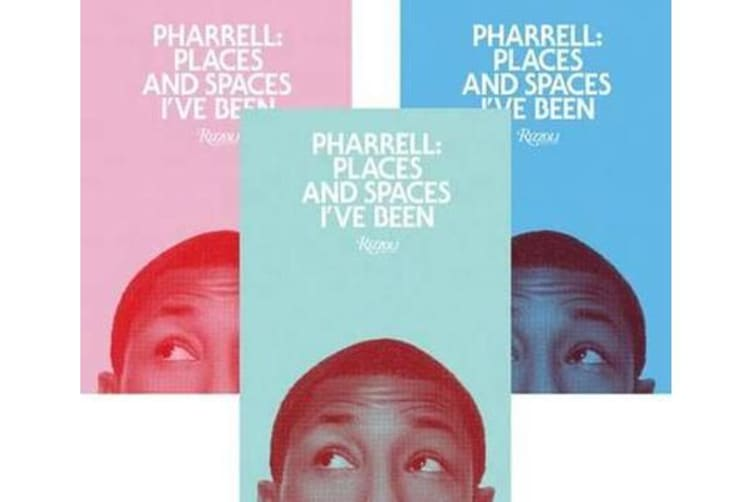 Pharrell - Places and Spaces I've Been