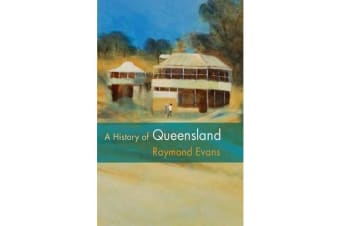 A History of Queensland