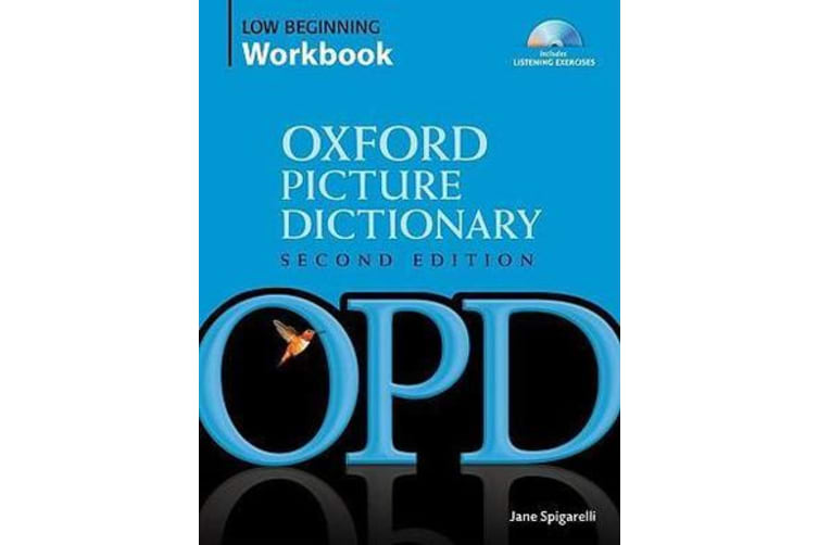 Oxford Picture Dictionary Second Edition: Low-Beginning Workbook - Vocabulary reinforcement activity book with 2 audio CDs