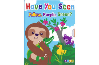 Have You Seen Yellow, Purple, Green?