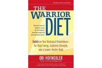 The Warrior Diet, 2nd Edition