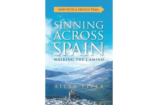 Sinning Across Spain - Walking the Camino