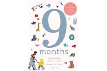 9 Months - A month by month guide to pregnancy for the family to share