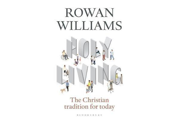 Holy Living - The Christian Tradition for Today