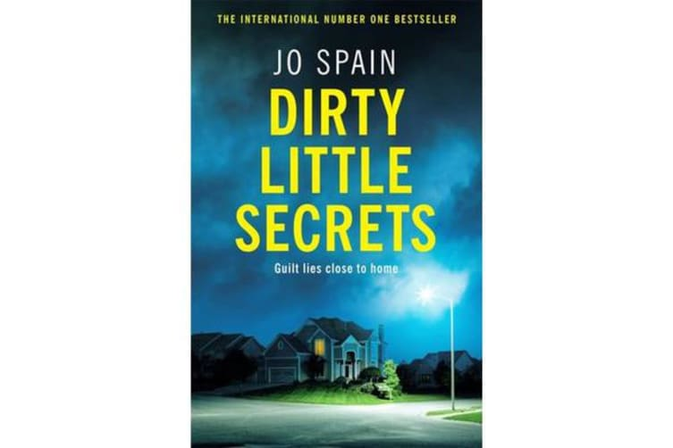 Dirty Little Secrets