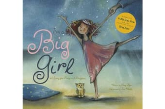 I'm a Big Girl - A Story for Dads and Daughters