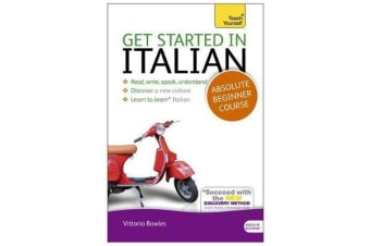 Get Started in Italian Absolute Beginner Course - (Book and audio support)