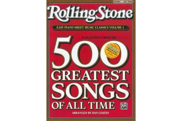 Rolling Stone Easy Piano Sheet Music Classics, Volume 1 - 39 Selections from the 500 Greatest Songs of All Time