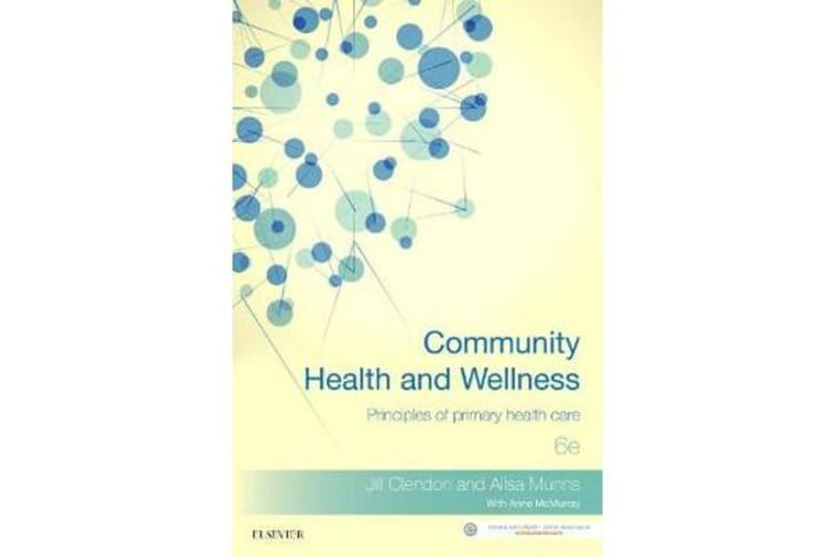 Community Health & Wellness - Principles of Primary Health Care 6th Edition