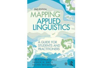Mapping Applied Linguistics - A Guide for Students and Practitioners