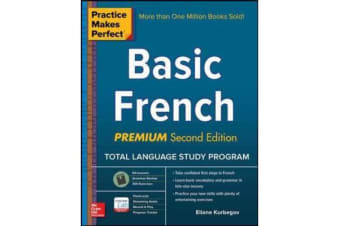 Practice Makes Perfect - Basic French, Premium Second Edition
