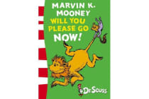 Marvin K. Mooney will you Please Go Now! - Green Back Book