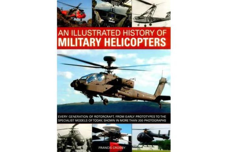 An Illustrated History of Military Helicopters