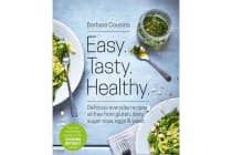 Easy Tasty Healthy - All Recipes Free from Gluten, Dairy, Sugar, Soya, Eggs and Yeast