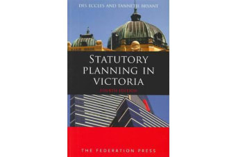 Statutory Planning in Victoria - 4th edition