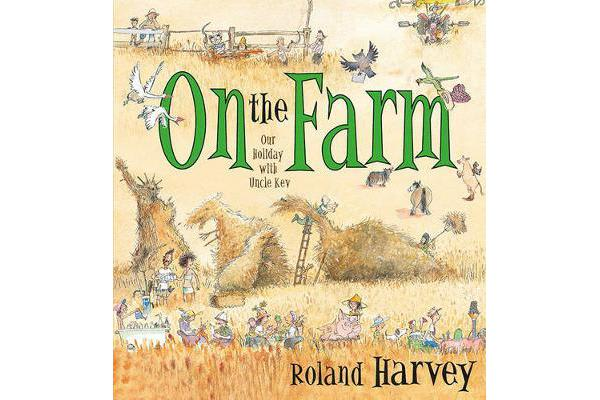 On the Farm - Our Holiday with Uncle Kev