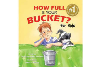 How Full Is Your Bucket? For Kids