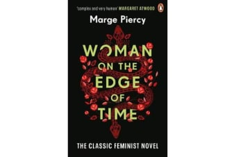 Woman on the Edge of Time - The classic feminist dystopian novel