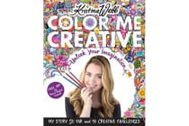 Color Me Creative - Unlock Your Imagination