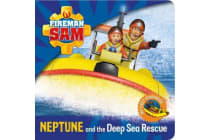 Fireman Sam - My First Storybook: Neptune and the Deep Sea Rescue